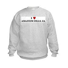 I Love ANAHEIM HILLS Sweatshirt