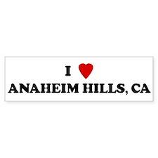 I Love ANAHEIM HILLS Bumper Bumper Sticker