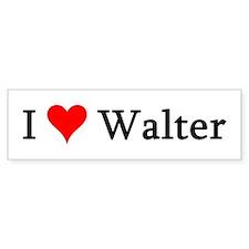 I Love Walter Bumper Bumper Sticker