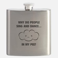 Why do people sing and dance... Flask
