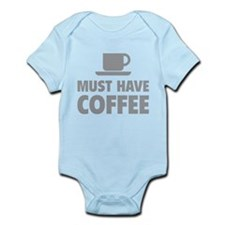 Must Have Coffee Infant Bodysuit