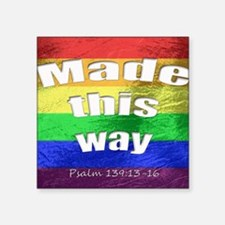 """Made this way Square Sticker 3"""" x 3"""""""