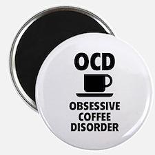 OCD Obsessive Coffee Disorder Magnet