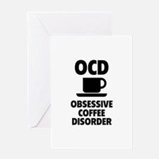 OCD Obsessive Coffee Disorder Greeting Card