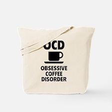 OCD Obsessive Coffee Disorder Tote Bag