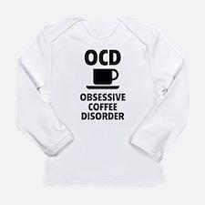 OCD Obsessive Coffee Disorder Long Sleeve Infant T