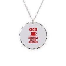 OCD Obsessive Coffee Disorder Necklace