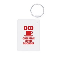 OCD Obsessive Coffee Disorder Keychains