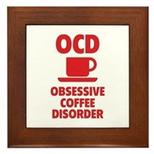 OCD Obsessive Coffee Disorder Framed Tile