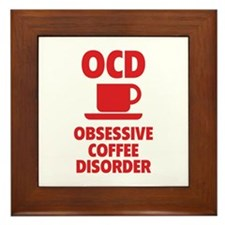 OCD Obsessive Coffee Disorder Framed Tile