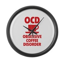 OCD Obsessive Coffee Disorder Large Wall Clock