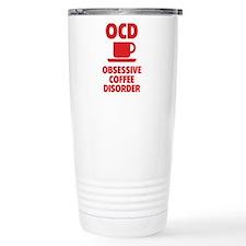OCD Obsessive Coffee Disorder Travel Mug