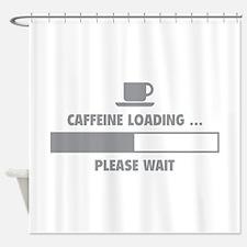Caffeine Loading ... Please Wait Shower Curtain