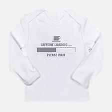 Caffeine Loading ... Please Wait Long Sleeve Infan