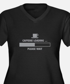 Caffeine Loading ... Please Wait Women's Plus Size
