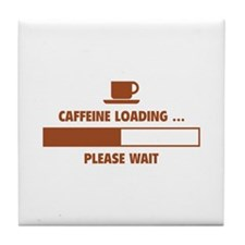 Caffeine Loading ... Please Wait Tile Coaster
