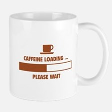 Caffeine Loading ... Please Wait Mug