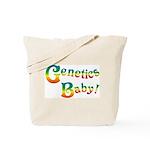 Genetics Baby! Tote Bag