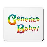 Genetics Baby! Mousepad