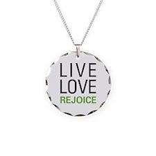Live Love Rejoice Necklace