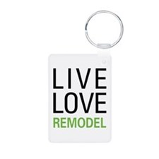 Live Love Remodel Keychains