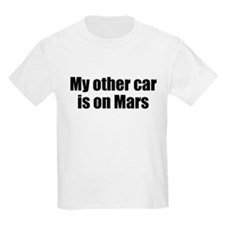 My other car is on Mars T-Shirt