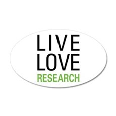 Live Love Research Wall Decal