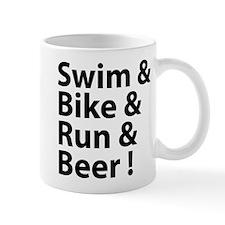 Swim & Bike & Run & Beer ! Mug