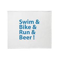 Swim & Bike & Run & Beer ! Throw Blanket