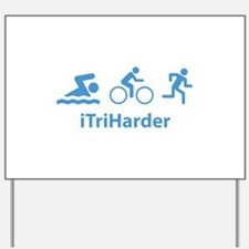 iTriHarder Yard Sign