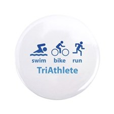 "Swim Bike Run TriAthlete 3.5"" Button"