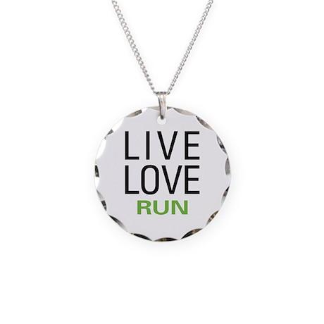 Live Love Run Necklace Circle Charm