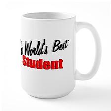 """The World's Best Student"" Mug"