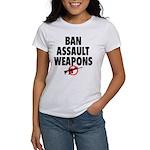BAN ASSAULT WEAPONS Women's T-Shirt
