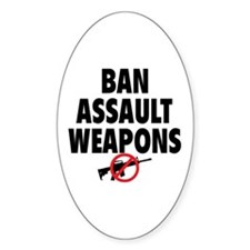 BAN ASSAULT WEAPONS Decal