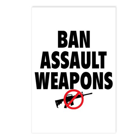 BAN ASSAULT WEAPONS Postcards (Package of 8)
