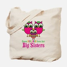 Little Sis Big Sisters Tote Bag