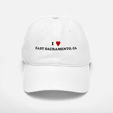 I Love EAST SACRAMENTO Baseball Baseball Cap
