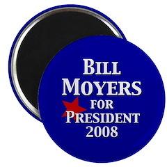 Bill Moyers for President (100 Magnets)