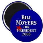 Bill Moyers, President 2008 Magnet