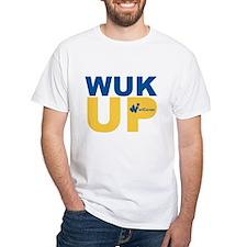 Wuk Up! T-Shirt