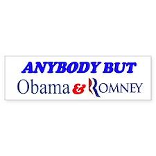 Bumper Sticker Anybody But Obama & Romney