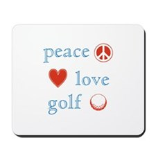 Peace Love Golf Mousepad