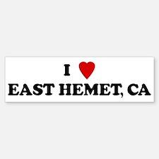 I Love EAST HEMET Bumper Bumper Bumper Sticker