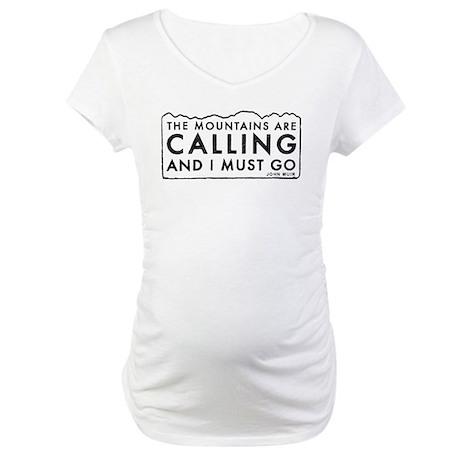 John Muir Mountains Calling Maternity T-Shirt