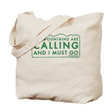 John Muir Mountains Calling Tote Bag