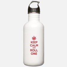 Keep calm and roll one Water Bottle