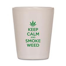 Keep calm and smoke weed Shot Glass