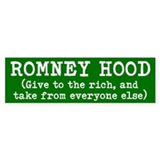 ROMNEY HOOD give to the rich and take from everyon