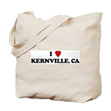 I Love KERNVILLE Tote Bag